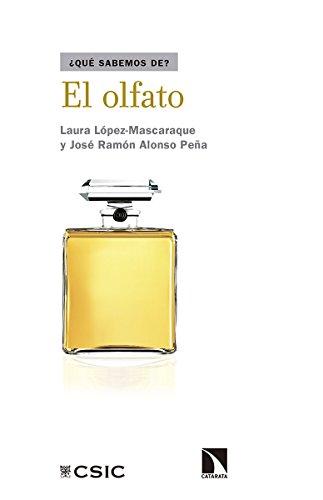 El olfato (Qué Sabemos de) por Laura López-Mascaraque