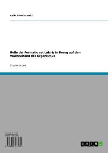 Rolle der Formatio reticularis in Bezug auf den Wachzustand des Organismus