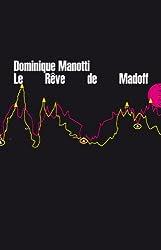 Le Rêve de Madoff