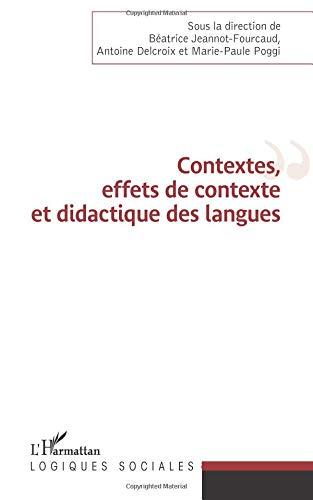 Contextes, effets de contexte et didactique des langues par Béatrice Jeannot-Fourcaud