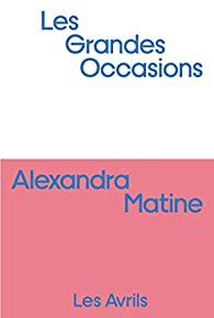 [Matine, Alexandra] Les Grandes Occasions 316%2BV4n3ubL._SX195_