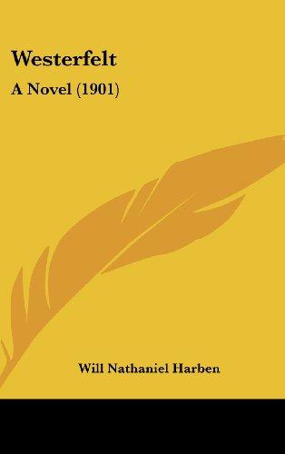 Westerfelt: A Novel (1901)