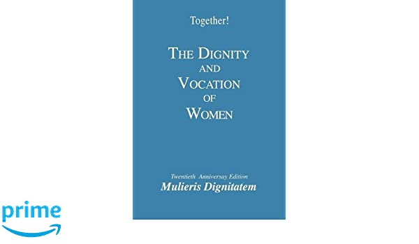 God's esteem for the dignity of motherhood study guide: together.