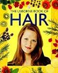 The Usborne Book of Hair