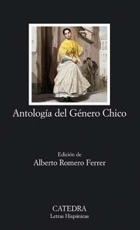 Antología del Género Chico (Letras Hispánicas) por Autores Varios
