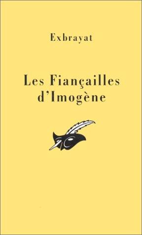 Les Fiançailles d'Imogène par Charles Exbrayat
