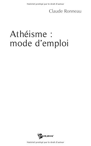 Athéisme: mode d'emploi