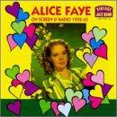 Alice Faye On Screen & Radio 1932-43