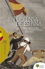 En defensa de España: Razones para el patriotismo español (Ensayo)
