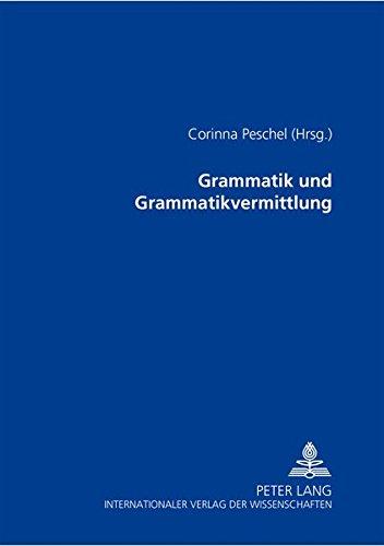 Grammatik und Grammatikvermittlung