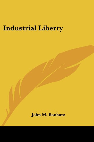Industrial Liberty