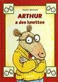 """Afficher """"Arthur a des lunettes"""""""