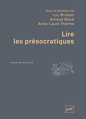 Lire les présocratiques (Quadrige)