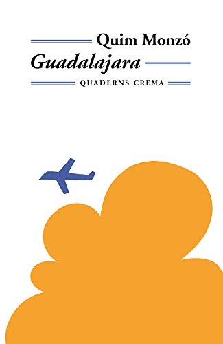 Guadalajara (Mínima Minor Book 65) (Catalan Edition) por Quim Monzó