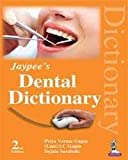 Jaypee'S Dental Dictionary