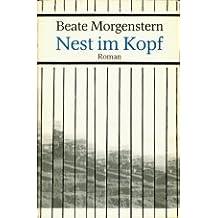 Nest im Kopf. Roman