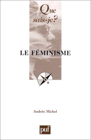 Le Féminisme par Andrée Michel