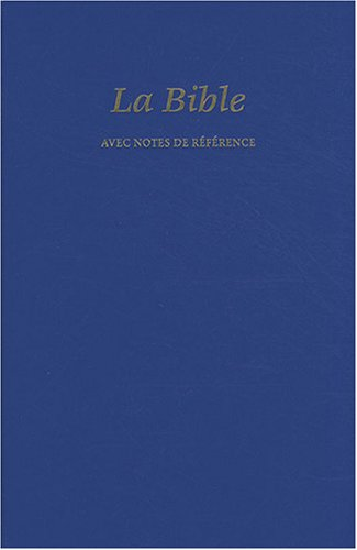 Bible Segond 21 Référence : simili rigide bleu par Segond 21