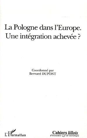 La Pologne dans l'Europe : Une intégration achevée ?