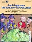 Cassetten (Tonträger), Der Kohlkopf und der Kaiser, 1 Cassette