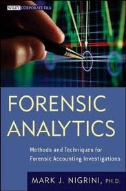 Forensic Analytics: Methods and Techniques for Forensic Accounting Investigations (Wiley Corporate F&A) 1st (first) edition