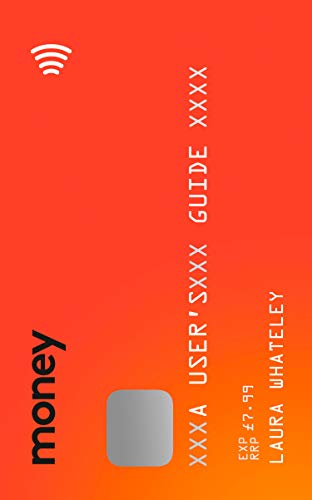Money: A User's Guide por Laura Whateley