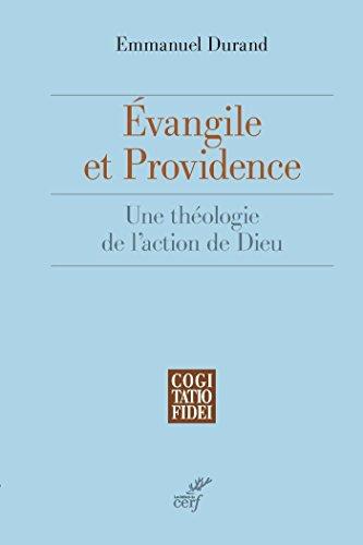 vangile-et-providence-une-thologie-de-l-39-action-de-dieu-cogitatio-fidei