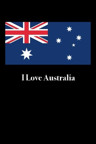i-love-australia-blank-lined-journal-6x9-118-pages-travel-notebooks