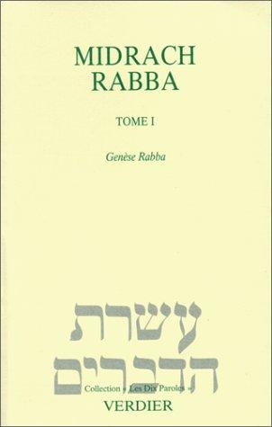 Midrach rabba Tome 1 : Genèse rabba