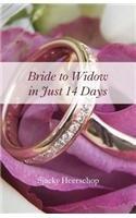 Bride to Widow in 14 Days