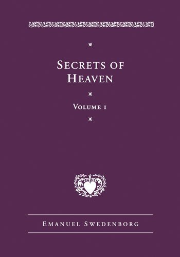 Secrets of Heaven: v. 1 (Swedenborg, Emanuel, Works.) (Emanuel Swedenborg Works) by Emanuel Swedenborg (2008-08-22)