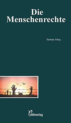 Die Menschenrechte (Unsere Probleme, unsere Verantwortung)