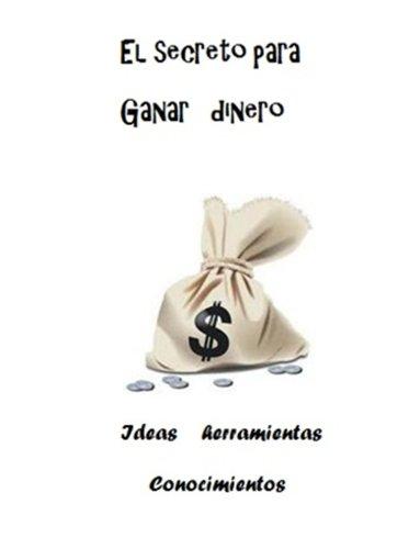 El secreto para ganar dinero por Cesar Geovanny Minga Orozco
