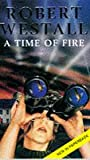 A Time Of Fire