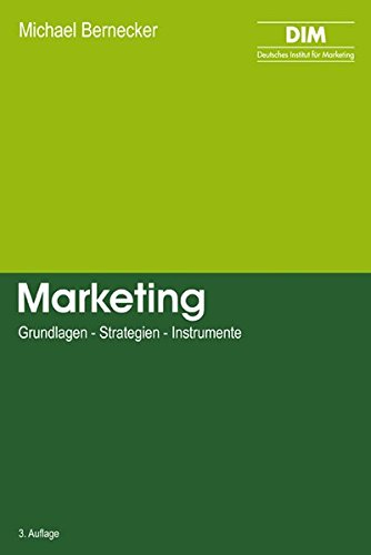 Marketing: Grundlagen - Strategien - Instrumente