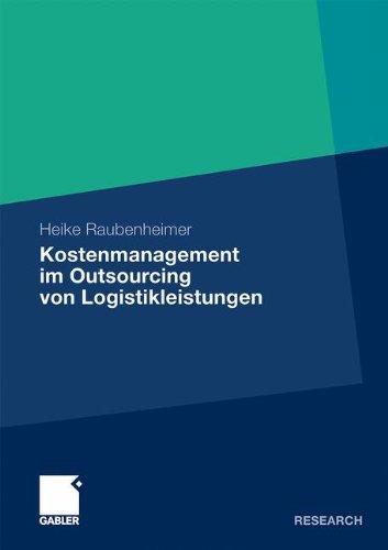 Kostenmanagement im Outsourcing von Logistikleistungen (German Edition)