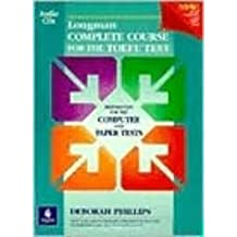 Longman Complete Course for the TOEFL Test: Preparation for the Computer and Paper Tests [With CDROM] by Deborah Phillips (2007-07-01)