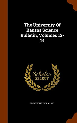 The University of Kansas Science Bulletin, Volumes 13-14 PDF Books