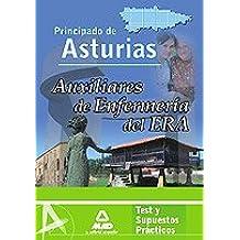 Auxiliar De Enfermería Del Era (Establecimientos Residenciales Para Ancianos De Asturias). Test Y Supuestos Prácticos.