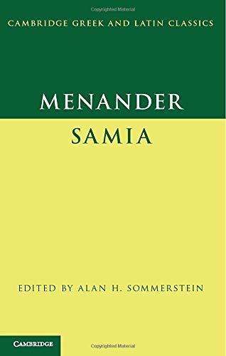 Menander: Samia (The Woman from Samos) (Cambridge Greek and Latin Classics)