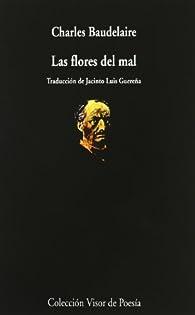 Las flores del mal: 748 par Charles Baudelaire
