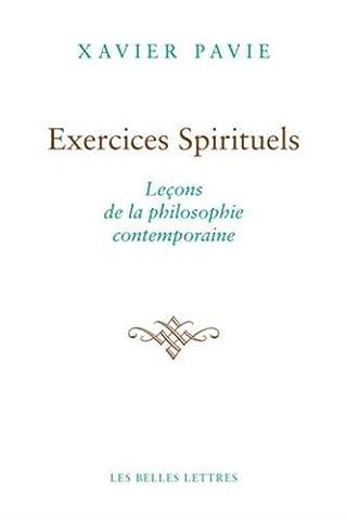 Exercices spirituels. Leçons de la philosophie contemporaine