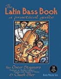The Latin Bass Book (+CD) : practical guide