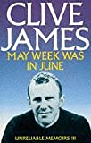 May Week Was In June (Unreliable Memoirs)