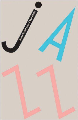 Historia del jazz (Edición Especial) por Ted Gioia