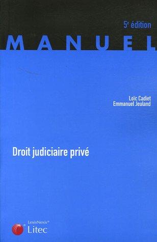 Droit judiciaire privé (ancienne édition)
