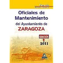 Oficiales De Mantenimiento Del Ayuntamiento De Zaragoza. Temario Materias Específicas