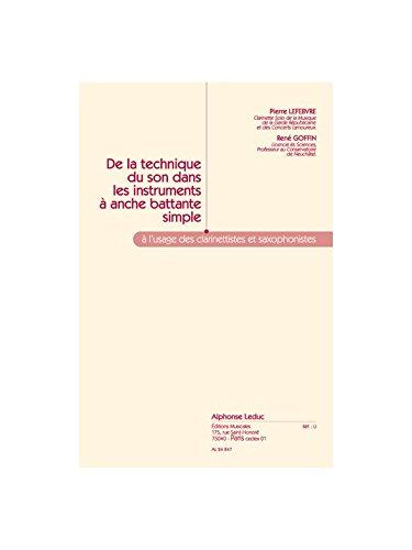 DE LA TECHNIQUE DU SON DANS LES INSTRUMENTS A ANCHE BATTANTE SIMPLE par LEFEBVRE P./GOFFIN