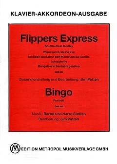 FLIPPERS EXPRESS + BINGO - arrangiert für Klavier - (Akkordeon) [Noten / Sheetmusic] Komponist: FLIPPERS