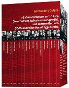 Jahrhundert Geiger. 20 CDs
